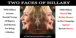 Two Faces Of Hillary Birther